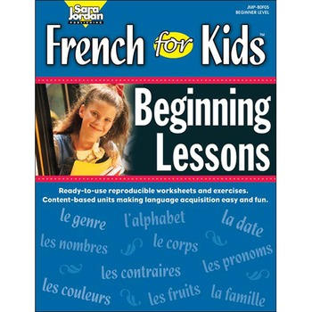 French for Kids: Beginning Lessons