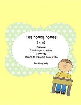 French /francais Les homophones - a,