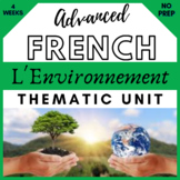 THEMATIC UNIT French francais ENVIRONNEMENT environment *4+ wks of lessons* AP