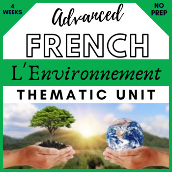 French francais THEMATIC UNIT on ecology and environment.