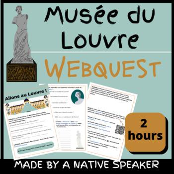 French francais webquest ART musee du Louvre questions