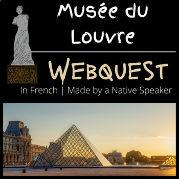 French francais webquest ART musee du Louvre questions