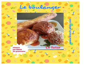 Futur simple & near future  - A story in French - Le secret du boulanger