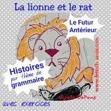 French reading - Futur antérieur - un conte - La lionne et le rat