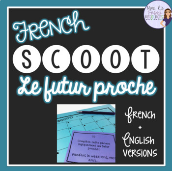 French futur proche task cards and scoot game JEU DE VERBES
