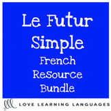 French futur simple resource bundle - Speaking activities, grammar and games
