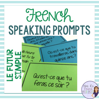 French speaking activity - future tense speaking task cards