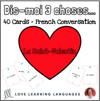 French game - Tell me 3 things - Dis-moi trois choses - VALENTINE'S DAY