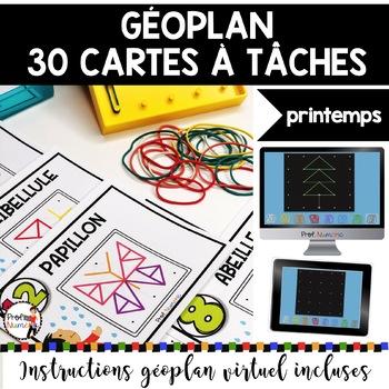 French geoboard - GÉOPLAN - 30 Cartes à Tâches (imprimer/virtuel) THÈME SPRING