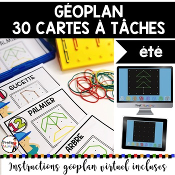 French geoboard - GÉOPLAN - 30 Cartes à Tâches (imprimer/virtuel) THÈME SUMMER