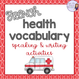 French health vocabulary speaking and writing activities LA SANTÉ