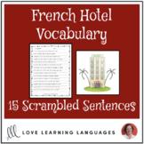 French hotel vocabulary scrambled sentences exercise