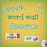 French house and home word wall/ Mur de mots - la maison