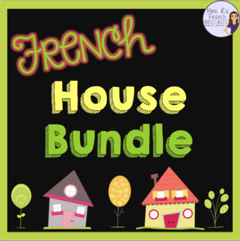 French house vocabulary speaking and writing activities + games