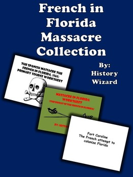 French in Florida Massacre Collection