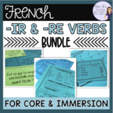 French -ir and -re verbs bundle LES VERBES EN -IR ET -RE