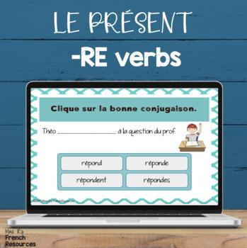 French -ir and -re verbs bundle LES VERBES EN -IR ET -RE
