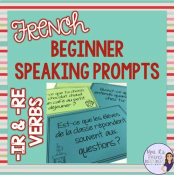 French -ir and -re verbs speaking activity LES VERBES EN -IR ET -RE