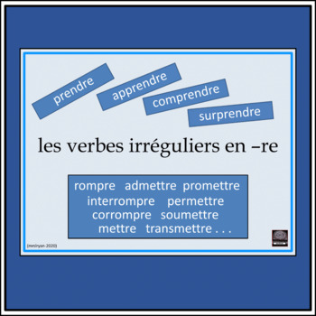 French irregular –re verbs – presentation – lesson