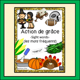 French – Action de grâce –Thanksgiving -  les mots fréquents