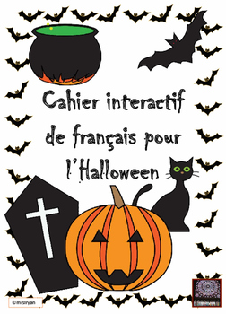 French - l'Halloween - cahier interactif - interactive notebook activities
