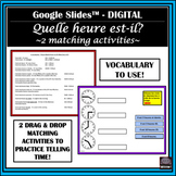 French l'heure/time-matching activities-Google Slides™-DIGITAL