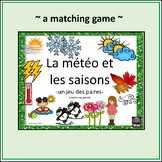 French – la météo et les saisons – Weather and Seasons – matching game