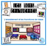 French labels around the room back to school/La rentrée - Mur de mots