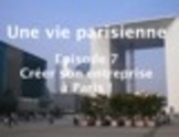 French language multimedia course in 8 lessons for B1-B2 - Lesson 7
