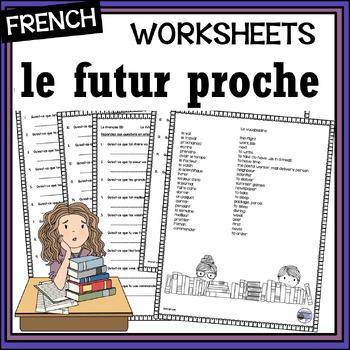 French – le futur proche (Immediate/Near Future)