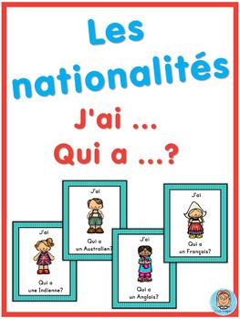 French les nationalités  J'ai ... Qui a ...? game