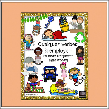 French – les verbes -  les mots fréquents – sight words