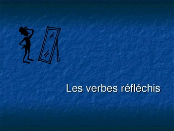 French - les verbes reflechis