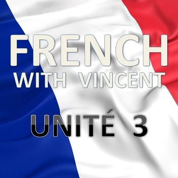 French lessons with Vincent # Unité 3