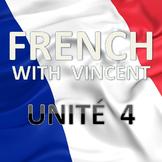 French lessons with Vincent # Unité 4