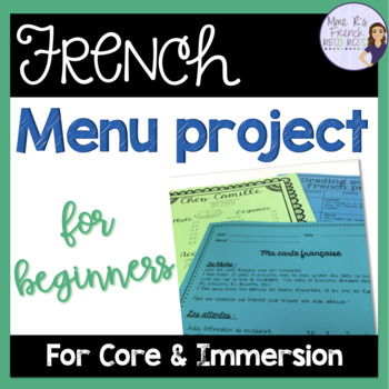 French Menu Project For Food Unit (For Beginners) By Mme R'S