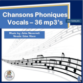 Core French or French Immersion Phonics Songs | Chansons Phoniques 36 mp3's