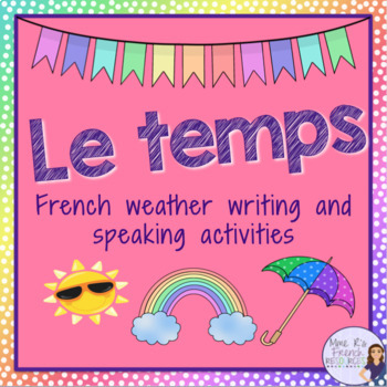French weather vocabulary speaking and writing activities