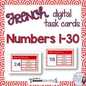 French numbers 1-30 task cards BOOM CARDS