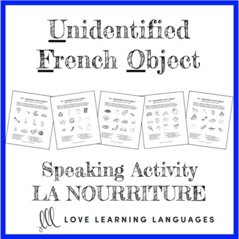 French paired speaking activity - La nourriture - French food