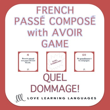French passé composé game - Regular verbs with avoir - Quel Dommage!