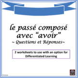 French – passé composé with avoir – worksheet - Questions/Answers