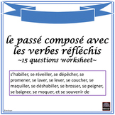 """French – passé composé with """"reflexive verbs"""" - worksheet and answer key"""