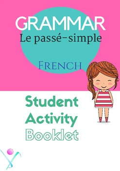 french passé simple booklet by esl and french resources by teacherlocker