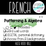 French patterning & algebra math word wall & observational tracking sheets
