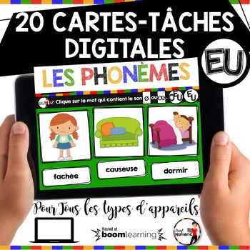 French phonics Boom Cards ou Cartes à Tâches Digitales (Phonème EU-OEU)