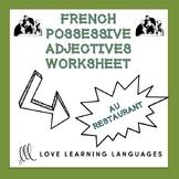 French possessive adjectives worksheet - Au restaurant