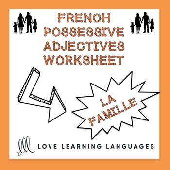 French possessive adjectives worksheet - La famille - Adjectifs possessifs
