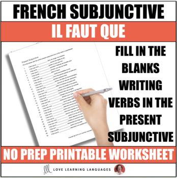 French present subjunctive worksheet - Il faut que - Subjonctif présent