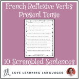 French present tense reflexive verbs scrambled sentences exercise